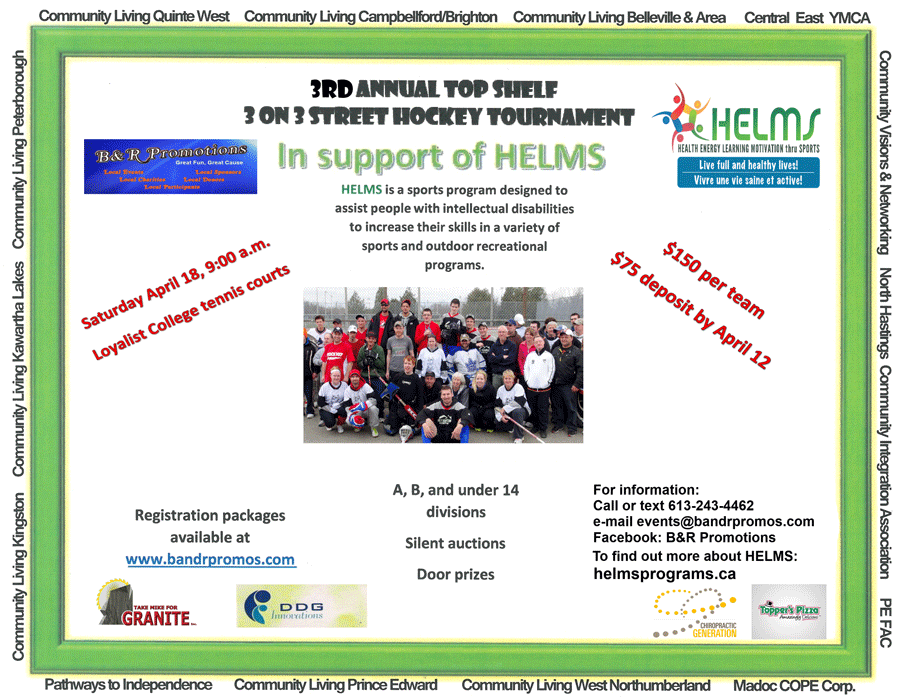Come join us Saturday April 18th 2015 for the 3rd Annual Top Shelf 3 on 3 Street Hockey Tournament in Support of HELMS